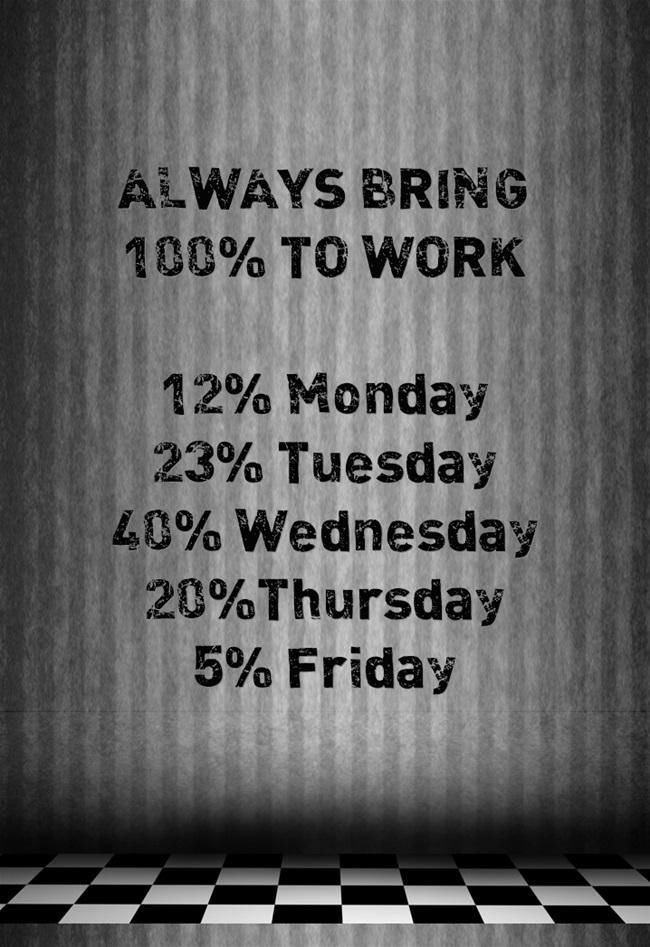 ALWAYS-BRING-100-TO-WORK